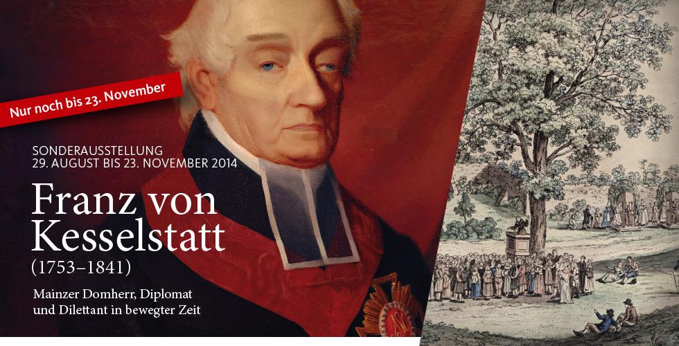 Sonderausstellung - Franz von Kesselstatt