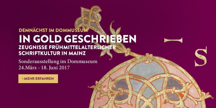 Aktuelle Ausstellung im Dommuseum Mainz