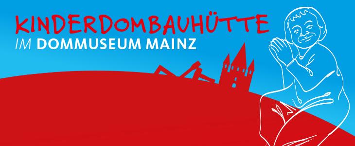Bauhuette im Dommuseum Mainz